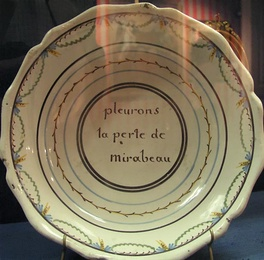 """Let us weep for the loss of Mirabeau"": commemorative plate, c.1791 (Carnavalet Museum, Paris)"