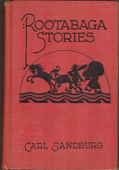 Rootabaga Stories (book 1, 1922)
