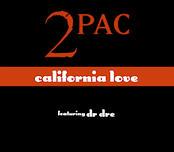 """California Love"" earned Dr. Dre his first number one spot on the Billboard Hot 100 and two Grammy nominations."