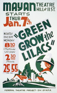 Poster for a 1937 Federal Theatre Project production of Green Grow the Lilacs