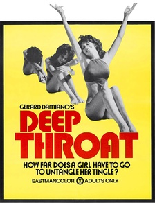 The film Deep Throat helped inaugurate the Golden Age of Porn.