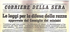Front page of the Italian newspaper Corriere della Sera on 11 November 1938 proclaiming that the new racial laws have been passed