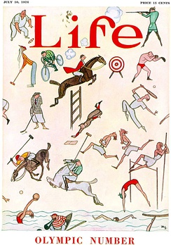 "The Olympic Number of Life, 10 Jul 1924. Issues of general interest magazines focused on a specific subject were referred to as ""numbers"" and featured cover art relevant to the given topic, in this case the 1924 Summer Olympics."
