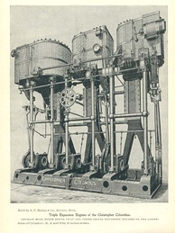 1890s triple-expansion (three cylinders of 26, 42 and 70 inch diameters in a common frame with a 42-inch stroke) marine engine that powered the SS Christopher Columbus.