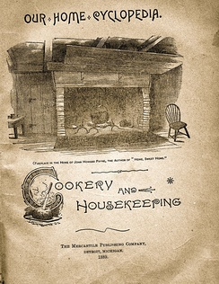 This 1889 cookbook has an illustration of the hearth in the house of John Howard Payne, who wrote the best-selling song Home! Sweet Home!