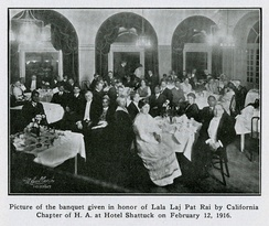 A banquet given in honour of Lala Lajpat Rai by the California Chapter of the Hindustan Association of America at Hotel Shattuck in Berkeley on 12 February 1916.