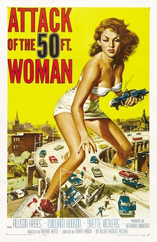 Poster art for the 1958 sci-fi horror film Attack of the 50 Foot Woman