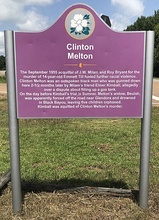 Sign at location of killing of Clinton Mellon, the killing was related to Till's murder.