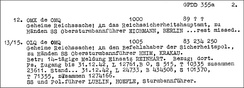 The Höfle Telegram, a decoded telegram to Berlin from the deputy commander of Aktion Reinhard, Hermann Höfle, 15 January 1943, listing the number of arrivals in Aktion Reinhard extermination camps. In this document, the 1942 total for Treblinka of 71355 is considered to be a transcription error for 713,555, which would yield a total of 1,274,166, matching the total in the telegram.