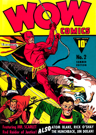 "Mr. Scarlet, the ""Red Raider of Justice"", a superhero appearing in Wow Comics (1940)"