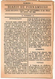 Diario de Pernambuco, founded in November 1825 is the second oldest circulating newspaper in South America, after El Peruano, founded in October of that same year.