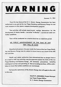 This handbill was distributed 16 days before the first nuclear device was detonated at the Nevada Test Site.