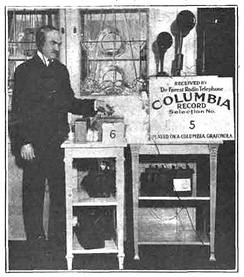 Lee de Forest broadcasting Columbia phonograph records (1916)[6]