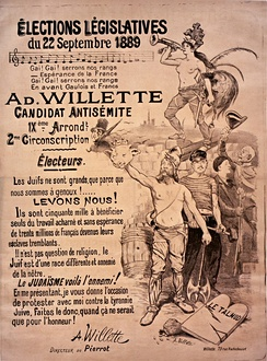 "1889 Paris, France elections poster for self-described ""candidat antisémite"" Adolphe Willette: ""The Jews are a different race, hostile to our own... Judaism, there is the enemy!"" (see file for complete translation)"