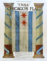 "Chicago flag of 1917 poster, with ""I Will"" motto"