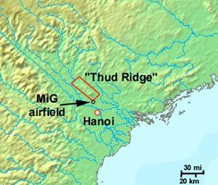 Location of the Thud Ridge (21°16′47″N 105°49′37″E / 21.27972°N 105.82694°E / 21.27972; 105.82694) and the MiG airfield on its southern tip