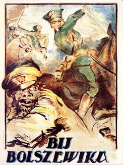 "Polish propaganda poster showing Polish cavalry and a Bolshevik soldier, with the caption: ""Beat the Bolshevik""."