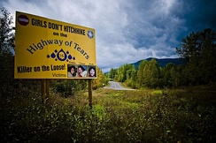 "A warning sign along Highway 16, known to those in the area as ""the Highway of Tears."" Hundreds of women have gone missing or been found dead along the isolated stretch of road."