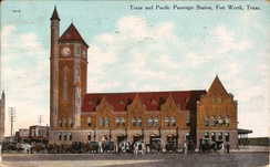 Texas and Pacific Passenger Station, Fort Worth, Texas (postcard, circa 1909)