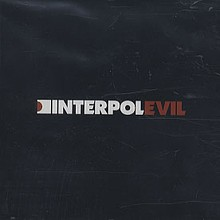 Evil - Interpol.jpg