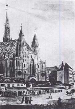 St. Stephen's Cathedral. In the foreground is the Kapellhaus (demolished 1804) where Haydn lived as a chorister.