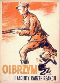 "Postwar Polish communist propaganda poster depicting ""The giant and the putrid reactionary midget"", meaning the communist People's Army soldier and the pro-Western Home Army soldier, respectively"