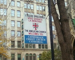 A bilingual example of the classic welcome sign displayed outside Anglican churches throughout Canada, at Christ Church Cathedral in Montreal