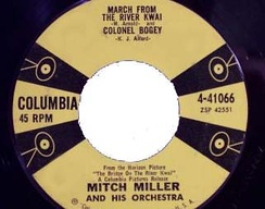 Mitch Miller's single for his 1957 recording of the River Kwai March and the Colonel Bogey March