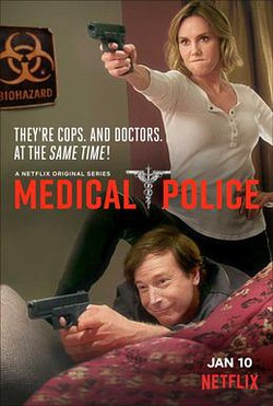 Poster for Netflix series Medical Police.jpg