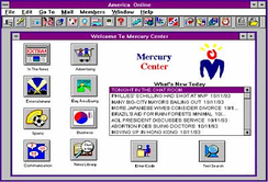 "The original Mercury Center service on America Online. Despite the popularity of premium features such as the ""News Library"", Mercury Center gave more prominence to content from the print paper, such as news and sports headlines.[45]"