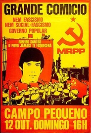 "Poster of the Portuguese MRPP from the 1970s, commemorating a killed party member, whose slogan reads: ""Neither Fascism, nor Social fascism. Popular Government"""
