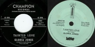 Photograph of the original release (left) and a re-issue copy (right) of Gloria Jones' Tainted Love