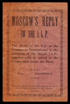 Cover of a pamphlet by the Left Wing Group of the ILP, published in Glasgow in the summer of 1920.
