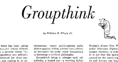 "From ""Groupthink"" by William H. Whyte Jr. in Fortune magazine, March 1952"