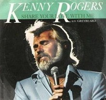Kenny Rogers Share Your Love single.jpg