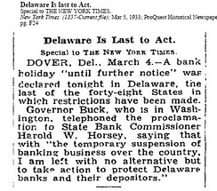 On March 4, 1933, Delaware became the 48th and last state to close all its banks.