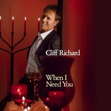 Cliff Richard When I Need You.jpg