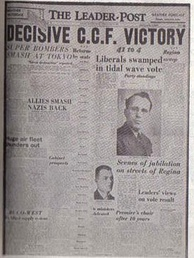 The Leader-Post announces the CCF victory, 1944
