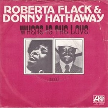 Where Is the Love - Roberta Flack and Donny Hathaway.jpg
