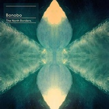 Bonobo - The North Borders - Front cover.jpg