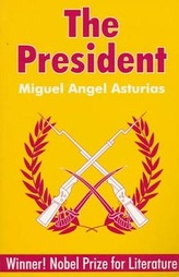 A translation of El Señor Presidente, one of Asturias's best-known works.