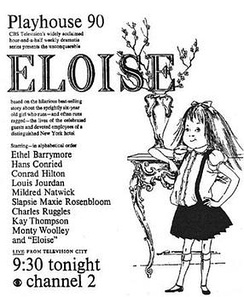 When CBS ran this ad, illustrated by Hilary Knight, in newspapers on November 22, 1956, the network intentionally removed the name of lead actress Evelyn Rudie, who received an Emmy nomination for her performance as Eloise