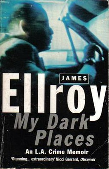 RandomHouseImprint Arrow JamesEllroy MyDarkPlaces.jpg