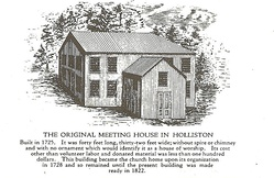 A 19th century depiction of Holliston's original meeting house. Built in 1725, it served as the center of all town affairs until being razed 1822 for the present-day First Congregational Church and the town hall.