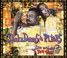 Chaka Demus & Pliers Twist and Shout.jpg