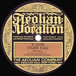 "The first release of ""Tiger Rag"" on Aeolian Vocalion, B1206, 1917"