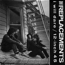 The Replacements - I Will Dare cover.jpg