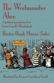 2010 edition cover of The Westminster Alice. Arthur Balfour, Robert Cecil, Joseph Chamberlain, Henry-Campbell Bannerman, Henry Petty-Fitzmaurice, and Frederick Temple are shown with the Red King.
