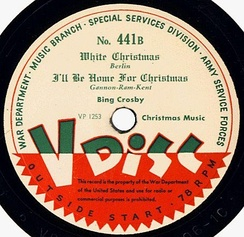 "1945 V-Disc release by the U.S. Army of ""White Christmas"" and ""I'll Be Home for Christmas"" by Bing Crosby as No. 441B."