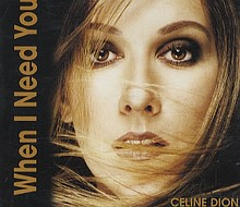 Celine-Dion-When-I-Need-You-318960.jpg